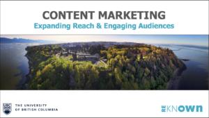 University of British Columbia - Reknown Content Marketing Workshop